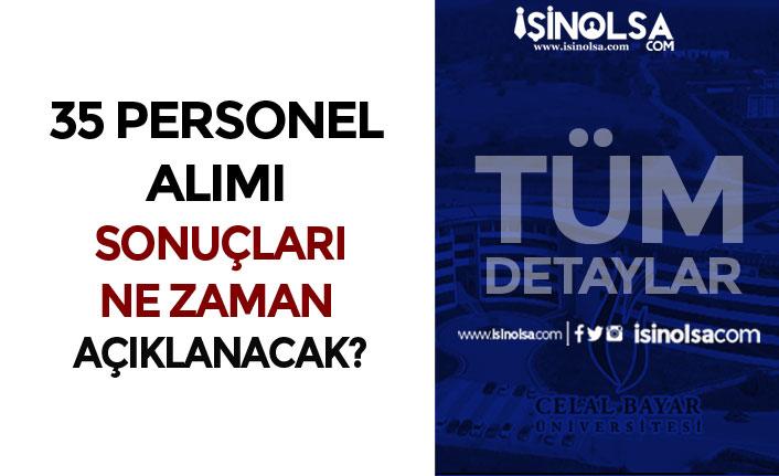 Celal Bayar Üniversitesi 35 Sağlık Personeli Alımı Sona Eriyor! Sonuçlar Ne Zaman?