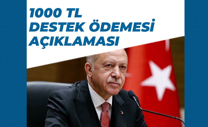 Cumhurbaşkanı Erdoğan Müjdeyi Verdi 1000 TL Nakdi Destek Devam Edecek!