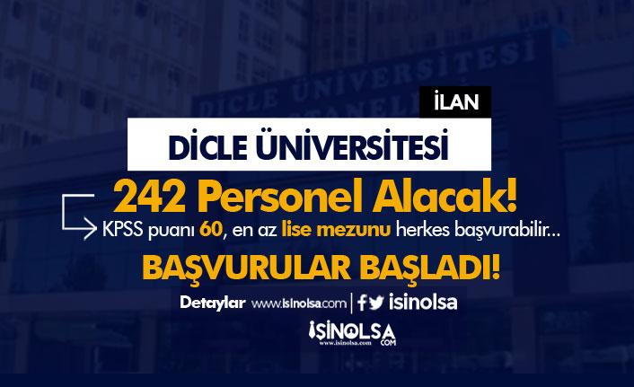 Dicle Üniversitesi En Az Lise Mezunu 242 Personel Alımı Başvuruları Başladı
