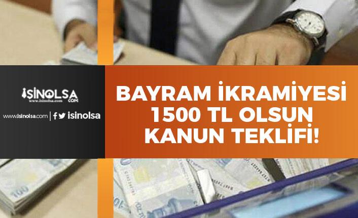 Emekli Kurban Bayram İkramiyesi 1500 TL Olsun Teklifi Geldi!