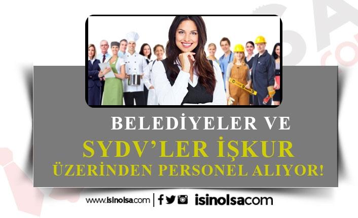 İŞKUR Üzerinden Belediyelere, SYDV'lere Personel Alımı Yapılacak!