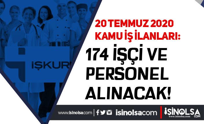 İŞKUR 20 Temmuz Kamu İşçi Alımı İlanlarını Yayımladı! 174 Personel Alınacak!