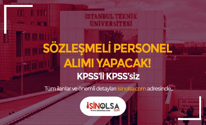 İstanbul Teknik Üniversitesi Sözleşmeli Bilişim Personeli Alım İlanı Yayımladı