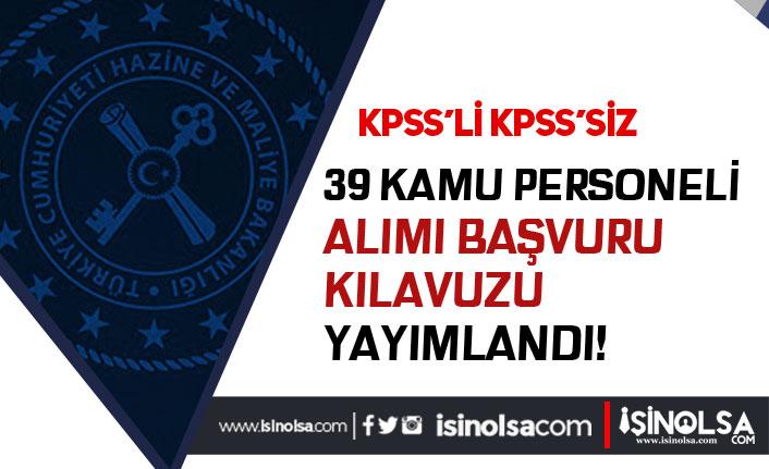 Maliye Bakanlığı KPSS'li KPSS siz 39 Kamu Personeli Alımı Başvuru Formu Yayımlandı