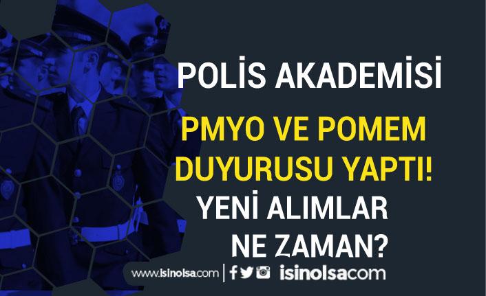 Polis Akademisinden POMEM ve PMYO Duyurusu Geldi! Alımlar Ne Zaman?