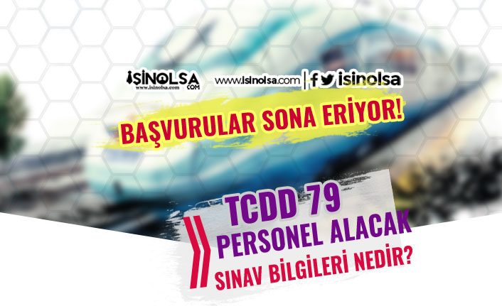 TCDD 6 Şehir'de 79 Personel Alımı Sona Eriyor! Sonuçlar ve Sınav Konuları Nedir?