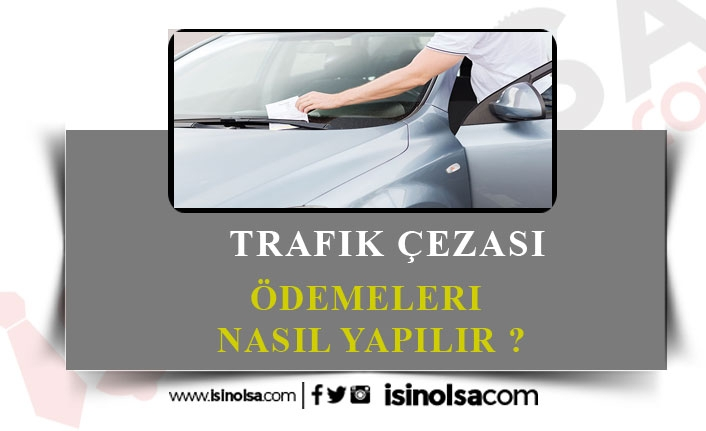 Trafik Cezası Nereye Ödenir?