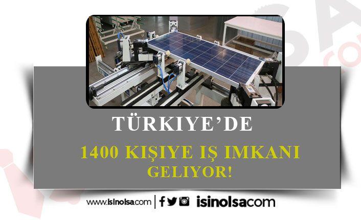 Türkiye'de 1400 Kişiye Yeni İstihdam Kapısı