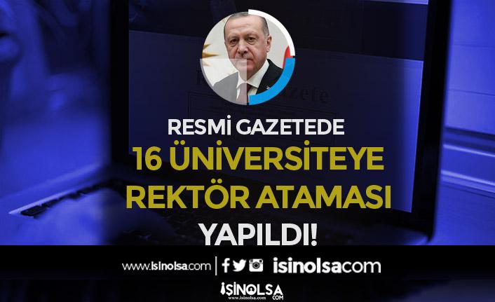 14 Ağustos Resmi Gazete Kararı: 16 Üniversiteye Rektör Atandı