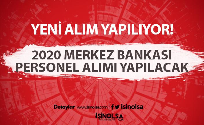 2020 Merkez Bankası personel alımı yapılacak