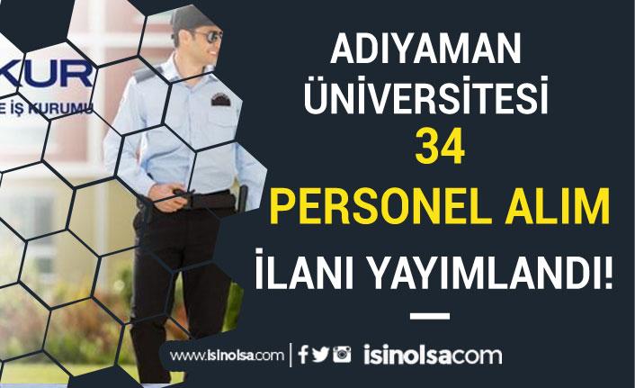 Adıyaman Üniversitesi İŞKUR Üzerinden 34 Kamu Personeli Alacak