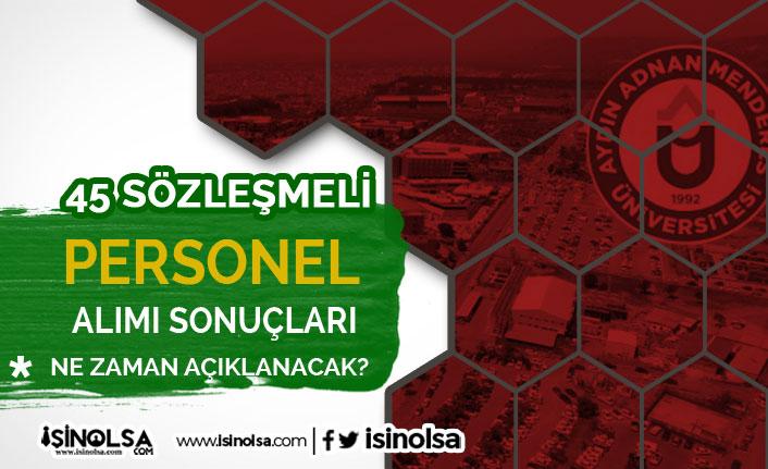 Aydın Adnan Menderes Üniversitesi 45 Personel Alımı Sonuçları Ne Zaman?