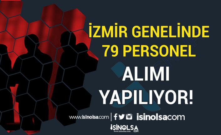 İzmir Büyükşehir Belediyesi, İZENERJİ ve SYDV 79 Personel Alınacak!