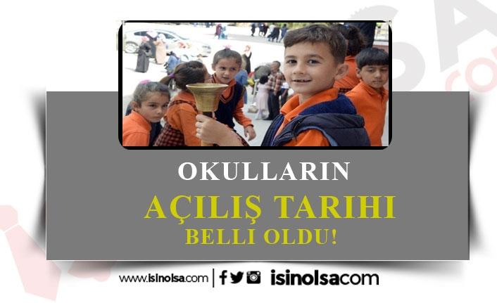 Okulların Açılış Tarihi Belli Oldu!