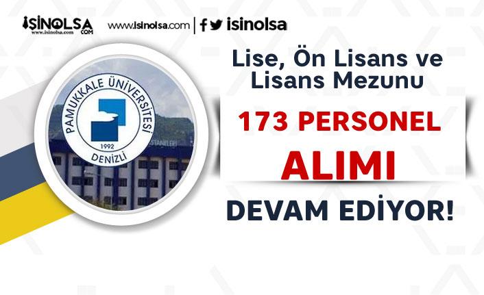 Pamukkale Üniversitesi 173 Sözleşmeli Personel Alımı Devam Ediyor