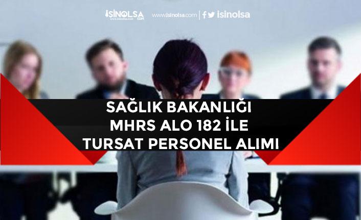 Turksat ve Sağlık Bakanlığı Alo 182'ye Personel Alımı Yapılacak!