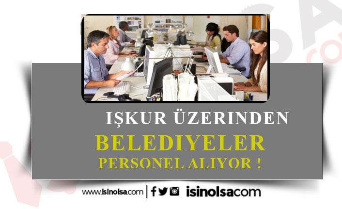 10 Belediye KPSS Şartsız Memur, Personel Alacak!
