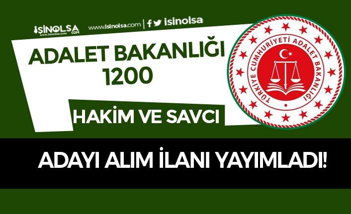 Adalet Bakanlığı 2020 Yılı 1200 Hakim ve Savcı Adayı Alımı İlanı Yayımlandı