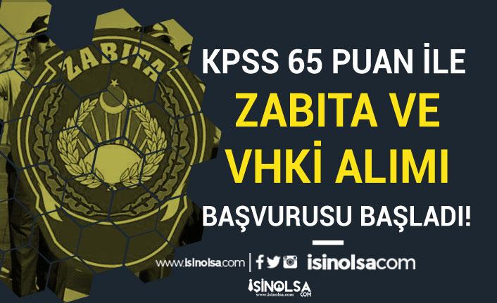 KPSS En Az 65 Puan İle Belediye VHKİ ve Zabıta Memuru Alımı Başladı! 4000 TL Maaş