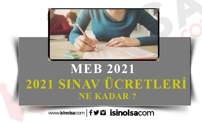 2021 MEB Sınavları Ücretleri Ne Kadar Oldu?