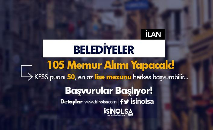 Belediyelere 105 İtfaiye Eri ve Zabıta Memuru Alımı 12 Ekim Başlıyor