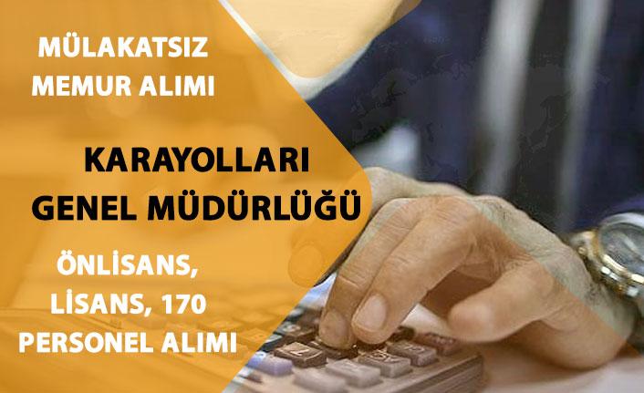 Karayolları Genel Müdürlüğü Önlisans, Lisans Mülakatsız 170 Memur Alımı! Kadrolar!