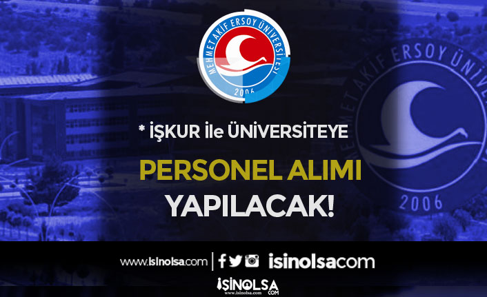 Mehmet Akif Ersoy Üniversitesi Engelli Personel Alım İlanı Yayımladı!