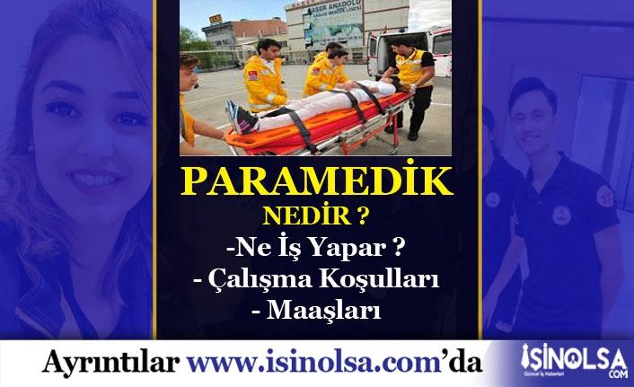 Paramedik Nedir? Ne İş Yapar? Kamu ve Özel Paramedik Maaşları