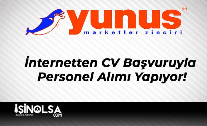 Yunus Market İnternetten CV Başvuruyla Personel Alımı Yapıyor!