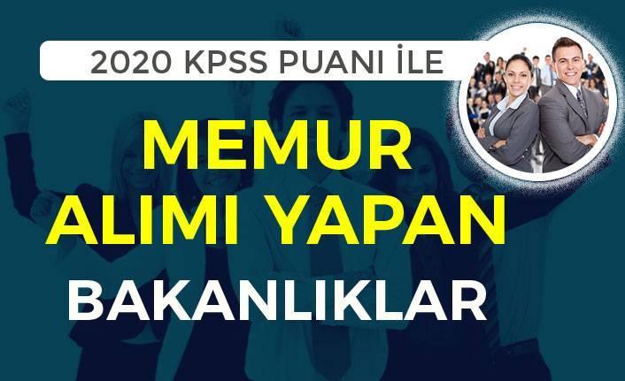 2020 Yılı KPSS Puanı İle Memur Alımı Yapan Bakanlıklar ve Kurumlar