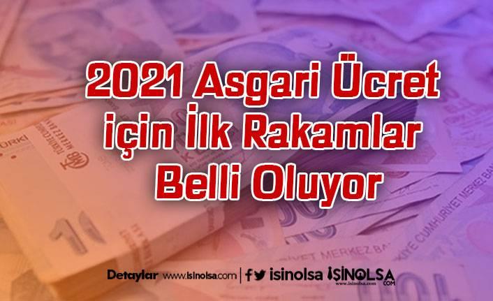 2021 Asgari Ücret için İlk Rakamlar Belli Oluyor