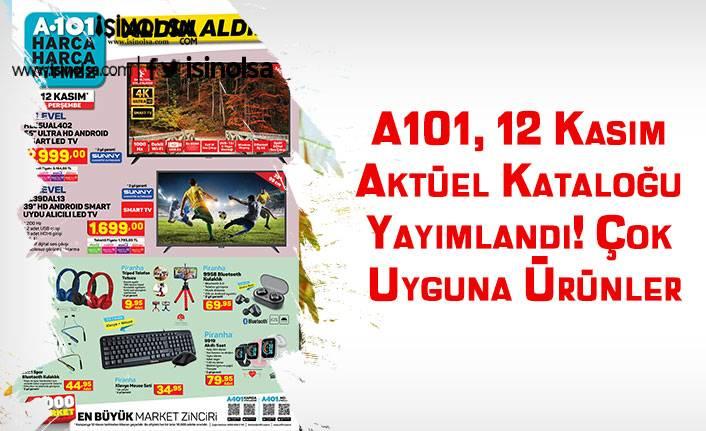 A101, 12 Kasım Aktüel Kataloğu Yayımlandı! Çok Uyguna Ürünler