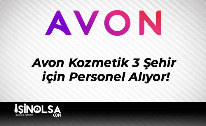 Avon Kozmetik 3 Şehir için Personel Alıyor!