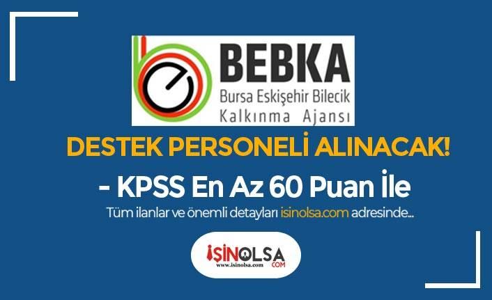 BERKA 60 KPSS Puanı İle Destek Personeli Alımı Yapacak