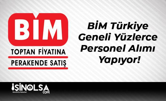 BİM Türkiye Geneli Yüzlerce Personel Alımı Yapıyor!