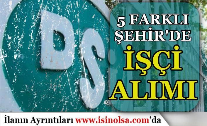 Devlet Su İşleri ( DSİ ) İŞKUR İle 5 İlde İşçi Personel Alım İlanı Yayımladı!
