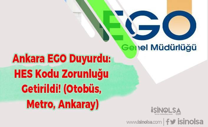 EGO Duyurdu: HES Kodu Zorunluğu Getirildi! (Otobüs, Metro, Ankaray)