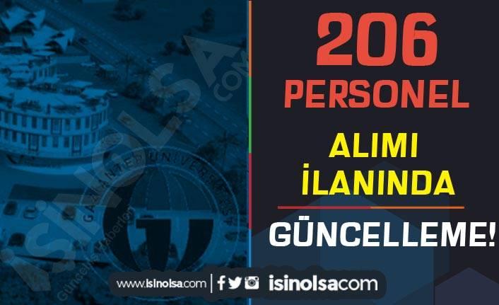Gaziantep Üniversitesi 206 Personel Alımı İlanında Güncelleme Yapıldı!