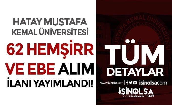 Hatay Mustafa Kemal Üniversitesi 62 Hemşire ve Ebe Alımı İlanı 2020