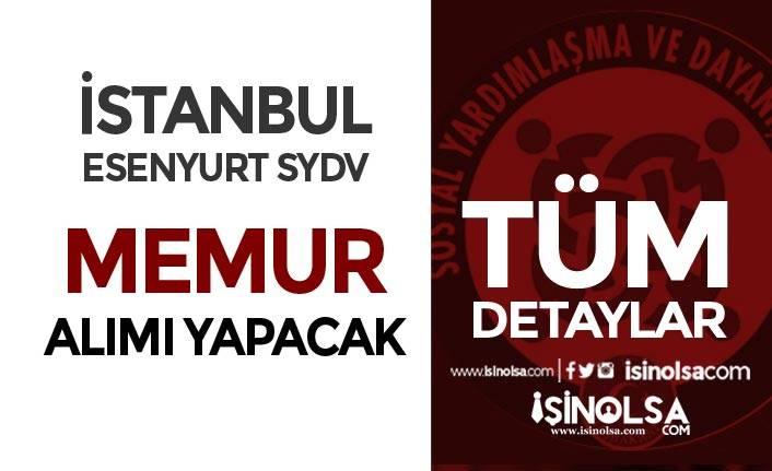 İstanbul Esenyurt SYDV 3 Farklı Alanda Memur Alımı Yapıyor