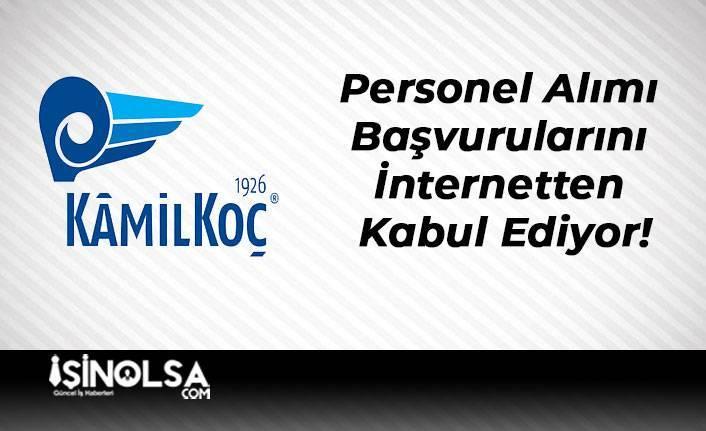 Kamil Koç Personel Alımı Başvurularını İnternetten Kabul Ediyor!