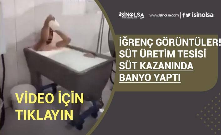 Konya'da Süt Fabrikasında Süt Kazanında Banyo Yapan Çalışan İçin Yeni Açıklama!