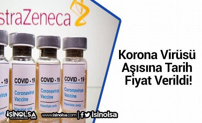 Korona Virüsü Aşısına Tarih ve Fiyat Verildi!