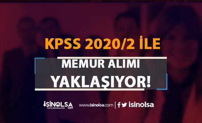 KPSS 2020/2 İle 2000 Üzeri Memur Alımı Kılavuzu Hazırlanıyor! Talepler Sona Eriyor