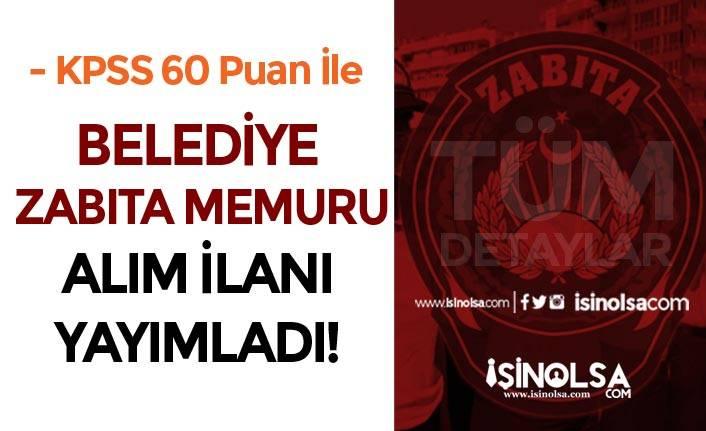 KPSS 60 Puan İle Yeni Zabıta Memuru Alım İlanı Geldi! Geyve Belediyesi