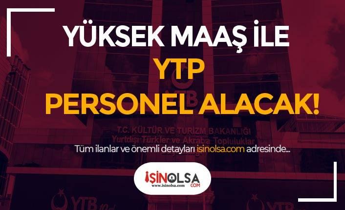 Kültür Bakanlığı YTB Yüksek Maaş İle  Sözleşmeli Bilişim Personeli Alacak!