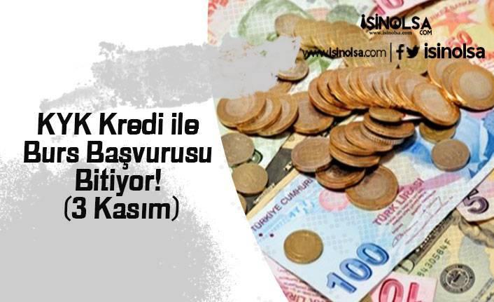 KYK Kredi ile Burs Başvurusu Bitiyor! (3 Kasım)