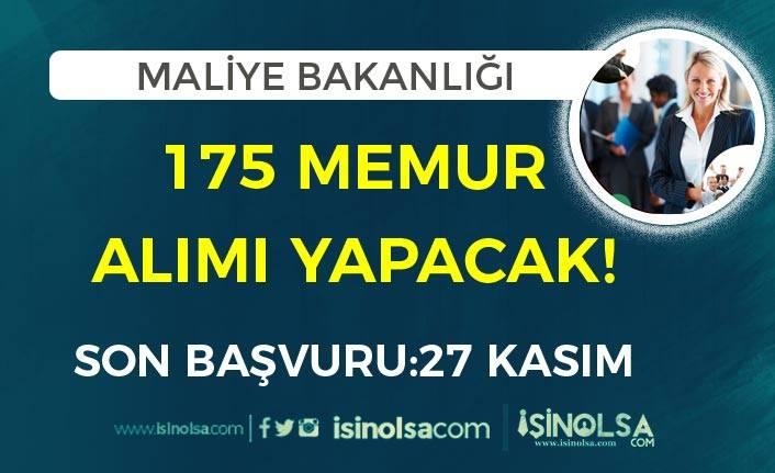 Maliye Bakanlığı 175 Memur Alımı Yapacak! Başvurular 27 Kasım Son!