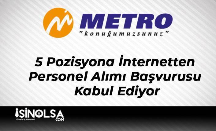 Metro Turizm 5 Pozisyona İnternetten Personel Alımı Başvurusu Kabul Ediyor