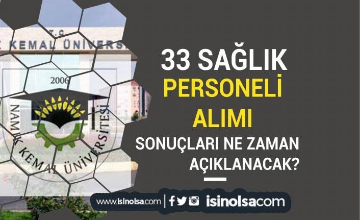 Namık Kemal Üniversitesi 33 Personel Alımı Sonuçları Ne Zaman?